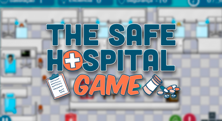 The Safe Hospital Game